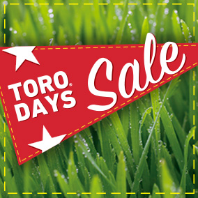 Toro Days Sale - Our Biggest Sale of the Year