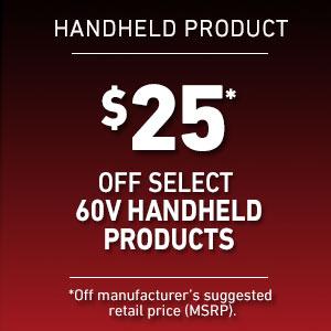 Dollars Off Select 60V Handheld Product