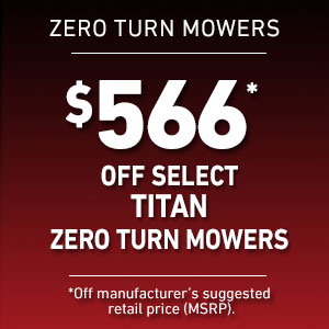 Dollars Off Select TITAN Mowers