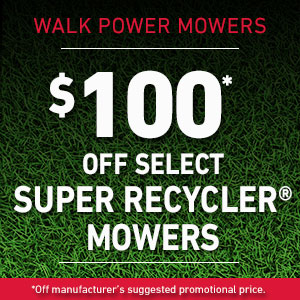 $100 Off Select Super Recycler Mowers