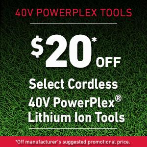 Dollars Off 40V PowerPlex Tools