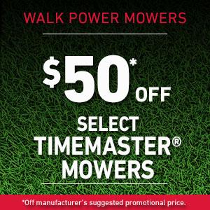 Dollars Off Select TimeMaster Mowers
