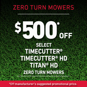 $500 Off Select TimeCutter  and TimeCutter HD and TITAN HD Mowers