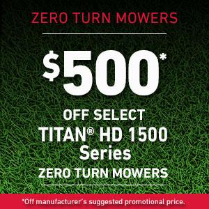 Dollars Off TITAN HD 1500 Series Mowers