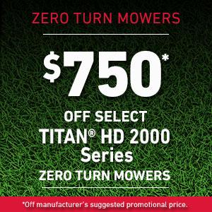 Dollars Off TITAN HD 2000 Series Mowers