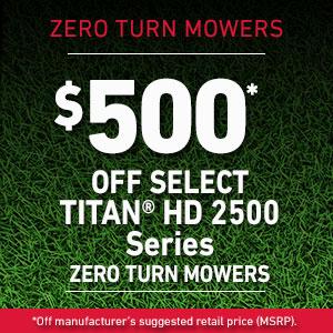 Dollars Off TITAN HD 2500 Series Mowers