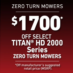 Dollars Off Select TITAN HD 2000 Mowers