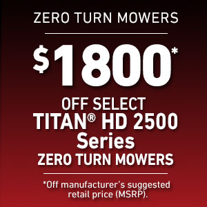 Dollars Off Select TITAN HD 2500 Mowers