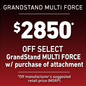 Dollars Off  GrandStand MULTI FORCE w/ purchase of attachment