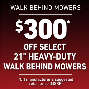 Dollars Off Select 21-Inch Heavy-Duty Walk Mowers