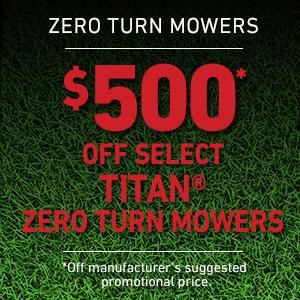 Dollars Off TITAN MX & ZX Mowers