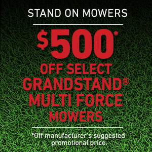 Dollars Off GrandStand Multi-Force Mowers