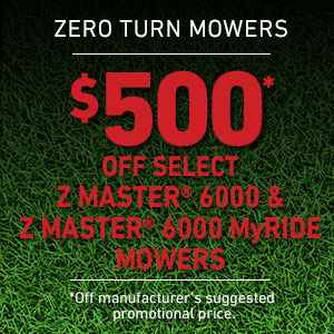 Dollars Off Z Master 6000 Series and Z Master 6000 Series MyRIDE Mowers