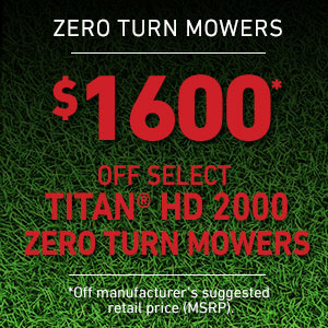 Dollars Off Select TITAN HD 2000 Mowers