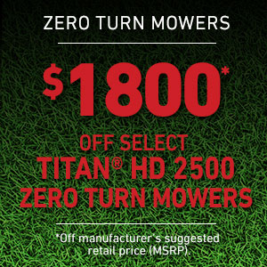 Dollars Off Select TITAN HD 2500 Mowers