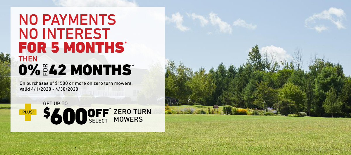 Up To $600 Off Select Zero Turn Mowers Plus Special Financing!
