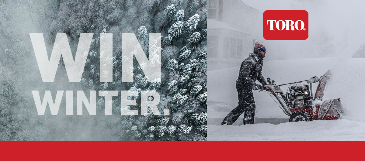 Win Winter WIth Toro Snow Blowers!