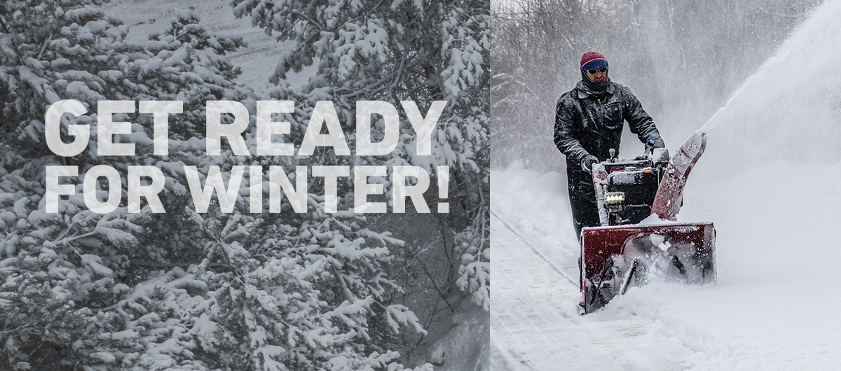Get Ready For Winter!