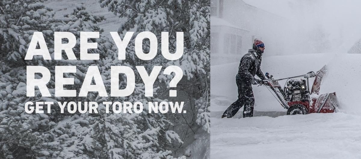 Get Your Toro Now!